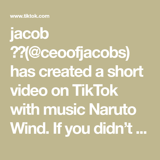 jacob 😈😽(@ceoofjacobs) has created a short video on TikTok with music Naruto Wind. If you didn't start with one of these, what did you start with? #anime #naruto #weeb #W2Step #tiktokfashion #CoolRanchDance #travelbucketlist #fyp
