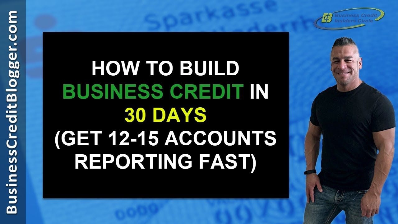 Build business credit in 30 days business credit 2019