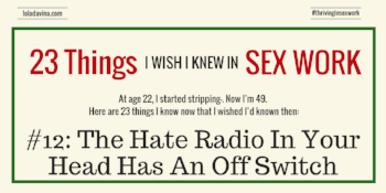 23 Things I Wish I'd Known: #12: The Hate Radio in Your Head Has an Off-Switch