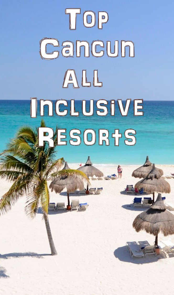 Pin By Luxury Resort Bliss On All Inclusive Cancun Family
