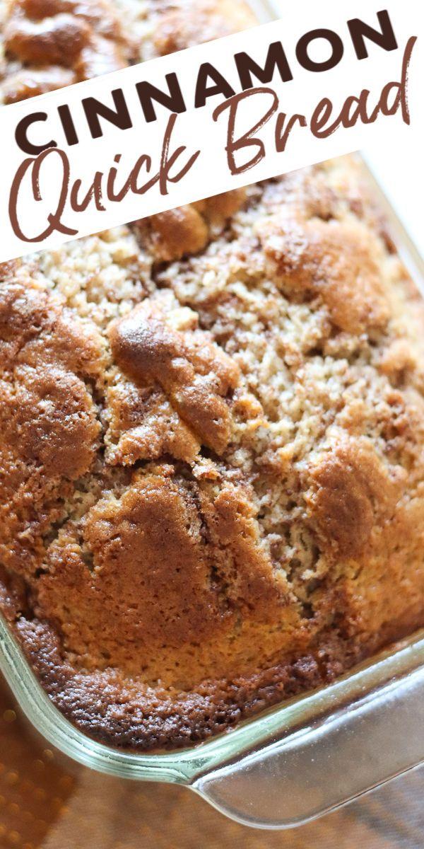 Cinnamon Quick Bread In 2020 Bread Recipes Sweet Bread Recipes Homemade Cinnamon Bread