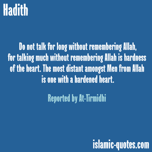 Prophet Muhammed quote on hardened hearts   Love Allah and