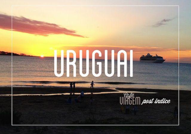 Uruguai|  Post indice no Café Viagem