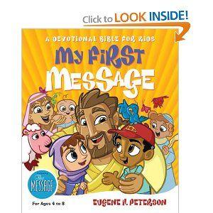 My First Message Eugene H Peterson 9781576834480 Amazon Com Books Bible For Kids Bible Devotions Preschool Bible
