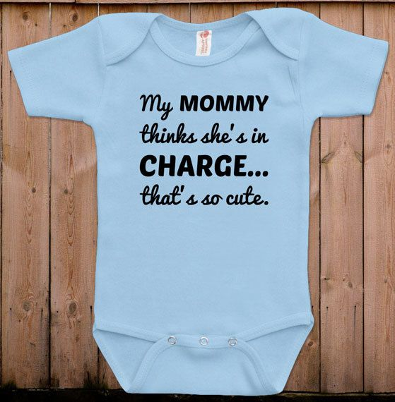 36e67d667b0b Funny baby clothes newborn baby clothes mommy thinks she s in charge ...