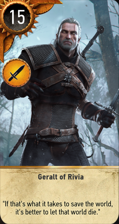 Witcher 3 Gwent Cards Geralt Of Rivia The Witcher Wild Hunt The Witcher 3