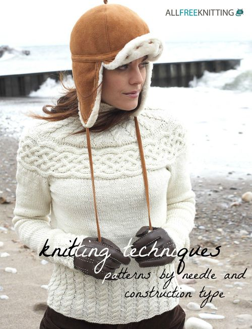 Knitting Techniques: 71 Patterns by Needle and Construction Type ...