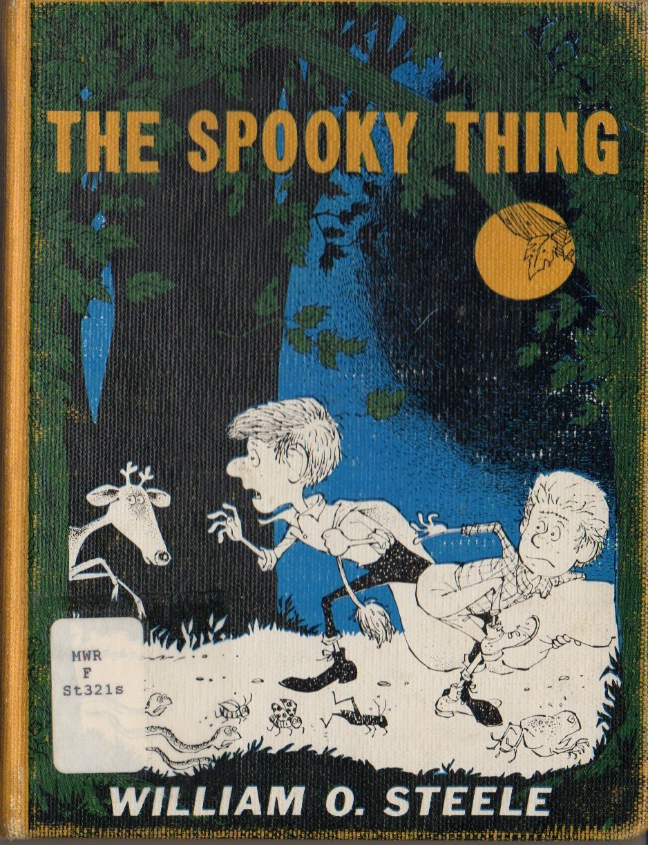 """""""The Spooky Thing"""", by William O. Steele"""