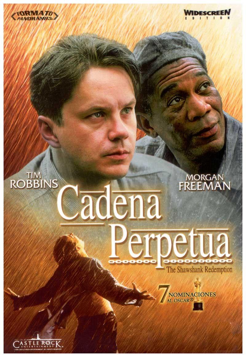 Cadena perpetua (1994) de Frank Darabont. Acusado del asesinato de su mujer, Andrew Dufresne (Tim Robbins), tras ser condenado a cadena perpetua, es enviado a la cárcel de Shawshank. Con el paso de los años conseguirá ganarse la confianza del director del centro y el respeto de sus compañeros de prisión, especialmente de Red (Morgan Freeman), el jefe de la mafia de los sobornos. (FILMAFFINITY)