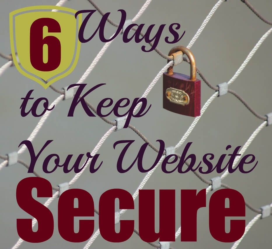 Wanna Learn How To Keep Your Website Secure And Safe From Hackers And Malware These 6 Steps Will Keep Your Data On Lock Down Website Security Your Website