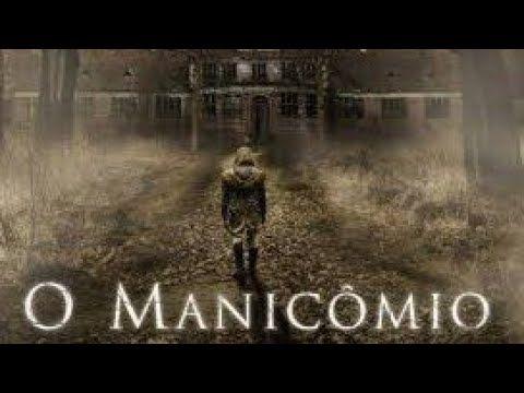 Filmelan Filme Lancamento 2019 O Manicomio Legendado