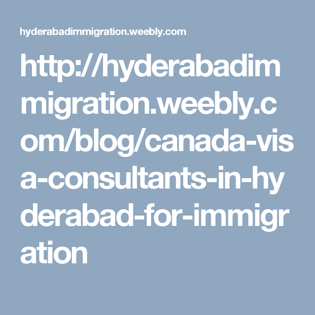 Pin by hyderabadimmigr on Hyderabad Immigration News