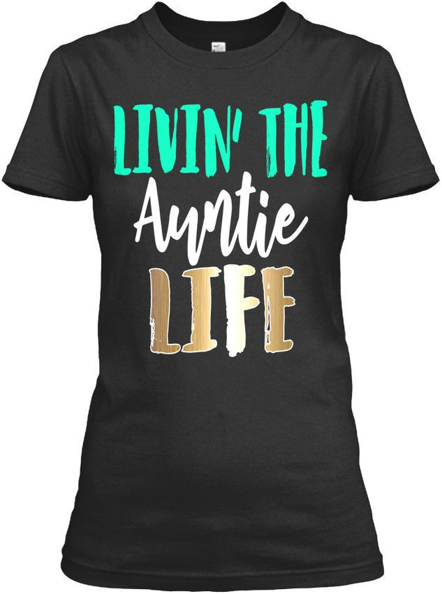 8735f45aa 19.99 | Auntie Life Mermaid Colors Aunt Apparel - Livin The Gildan Women's  Tee T-Shirt ❤ #auntie #life #mermaid #colors #aunt #apparel #livin #gildan  ...
