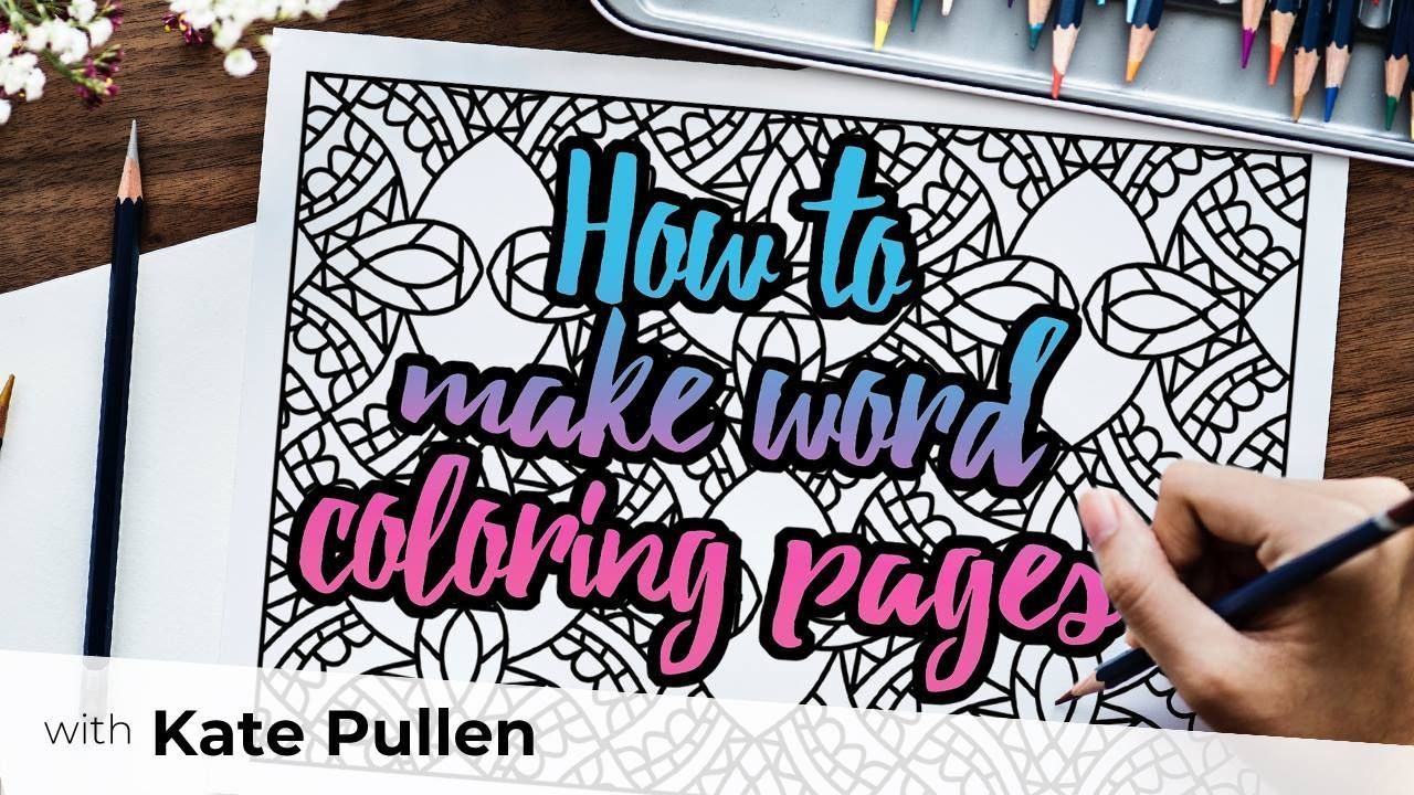How To Make Your Own Unique Word Coloring Pages For Free Coloringpages Coloringbooks Coloring Coloringfor Coloring Pages Create Words How To Make Notes