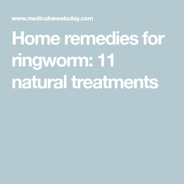 Home remedies for ringworm: 11 natural treatments #homeremediesforringworm