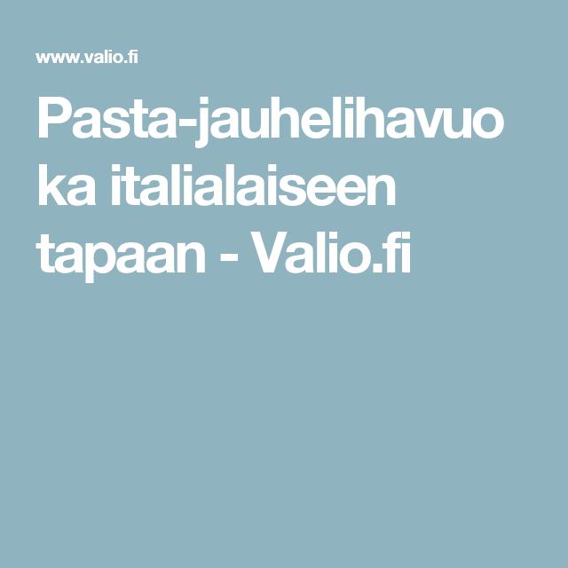 Pasta-jauhelihavuoka italialaiseen tapaan - Valio.fi