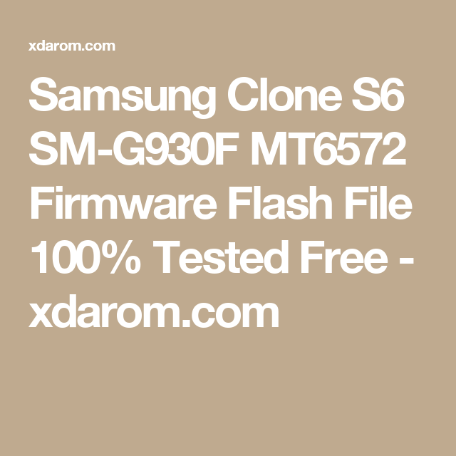 Samsung Clone S6 SM-G930F MT6572 Firmware Flash File 100% Tested