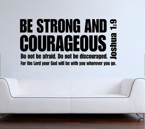 Joshua 19 be strong and courageous bible verse scripture quote vinyl wall