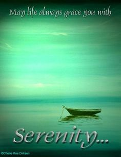 Wishing You Peace And Serenity Serenity Quotes Serenity Tranquility Quotes