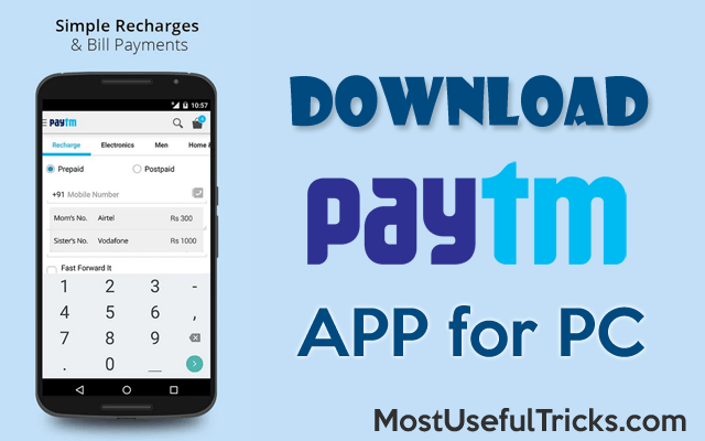 Hey Download paytm app for pc | Most Useful Tricks in 2019