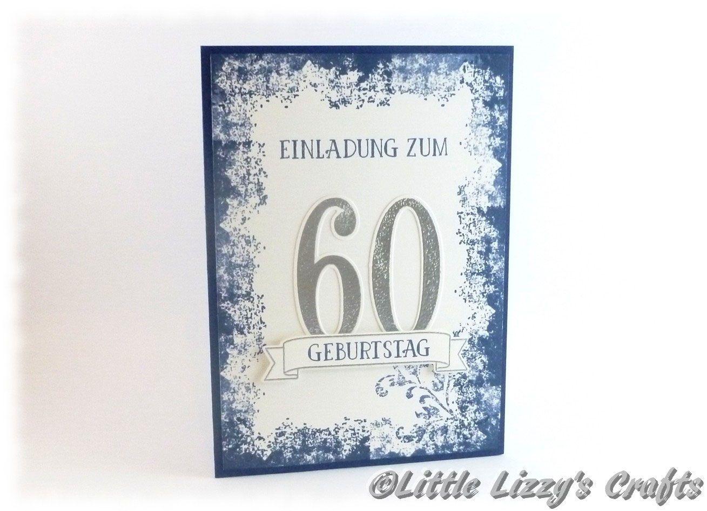 Einladungskarten 60 Geburtstag Basteln: Einladungen Zum 60. Geburtstag