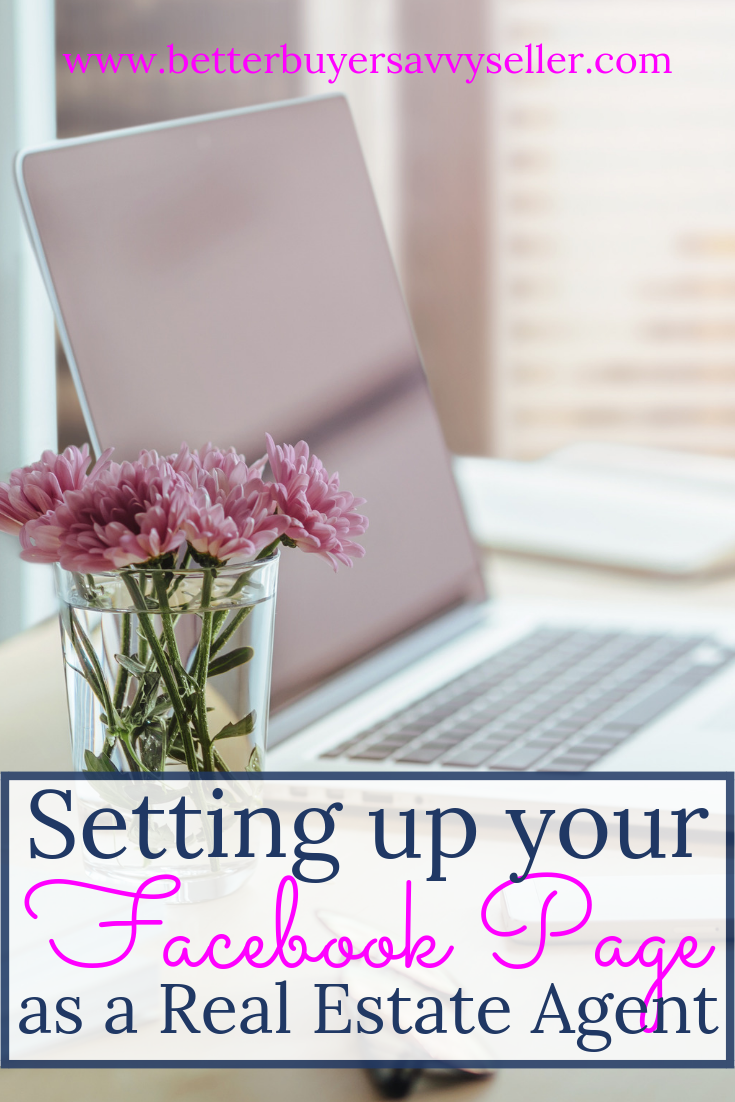 Step by Step Guide To Setting Up your Facebook Business Page for Real Estate Agents - Better Buyer & Savvy Seller