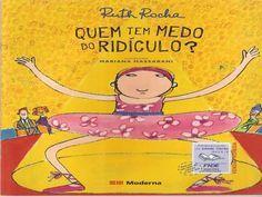 Quem Tem Medo Do Ridiculo De Ruth Rocha Livros Infanto Juvenil