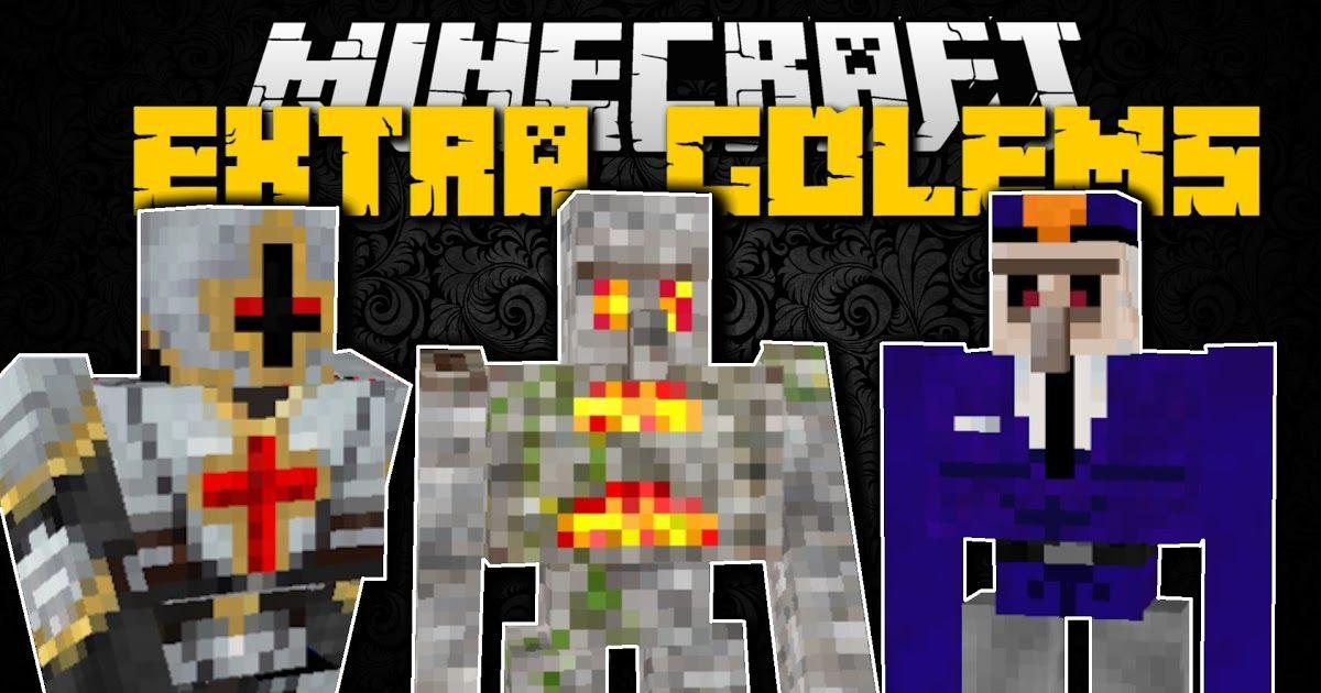 Extra Golems Mod 1 14 4 1 12 2 Too Many Golems Minecraft Mods