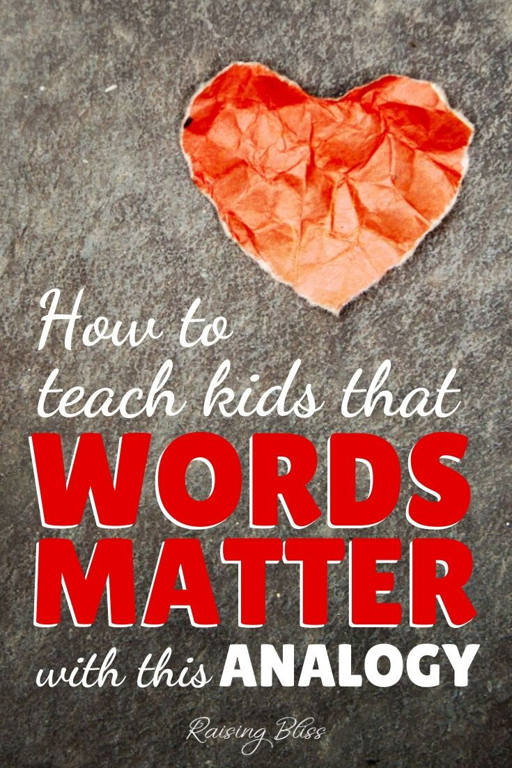 How to Teach Kids that Words Matter With This Analogy ...