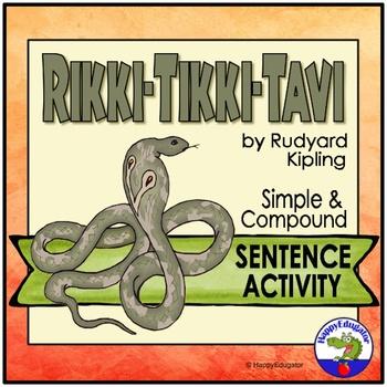Rikki Tikki Tavi Simple Or Compound Sentences Practice