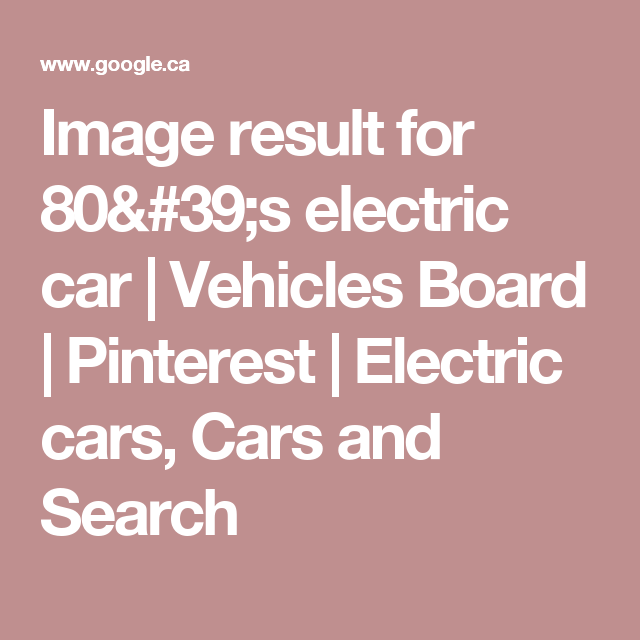 Image Result For S Electric Car Vehicles Board Pinterest