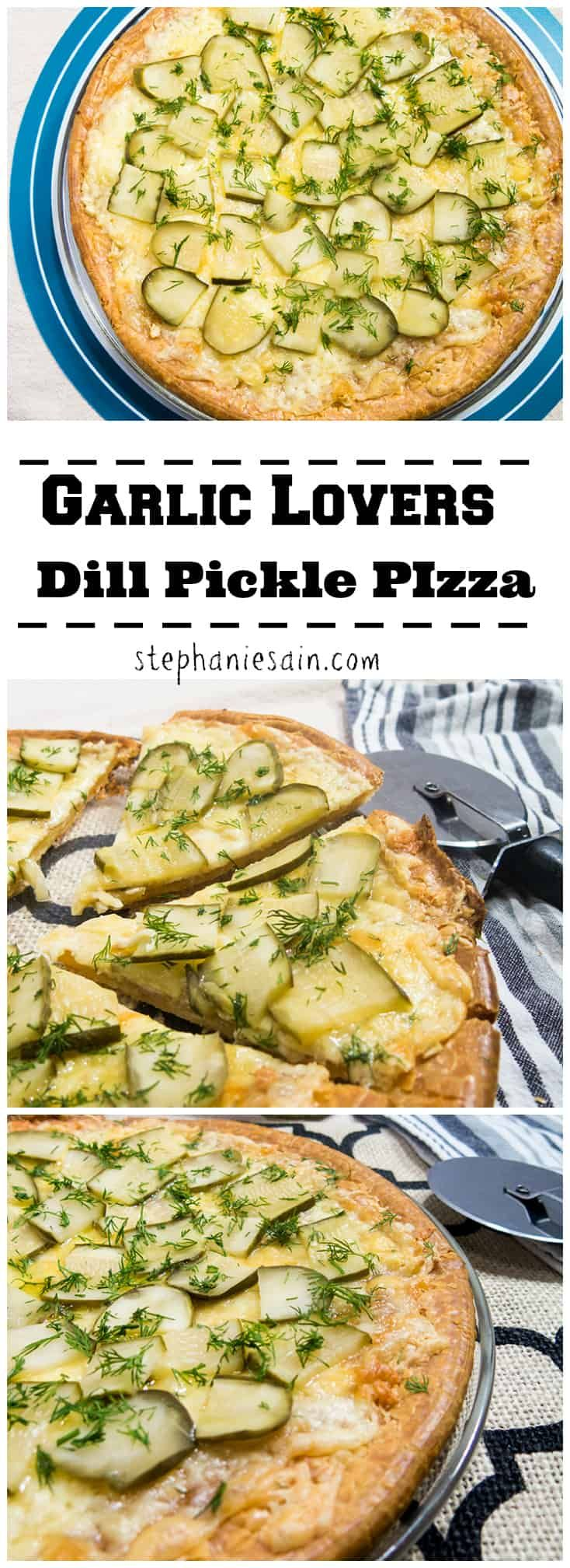Garlic Lovers Dill Pickle Pizza | Apples for CJ