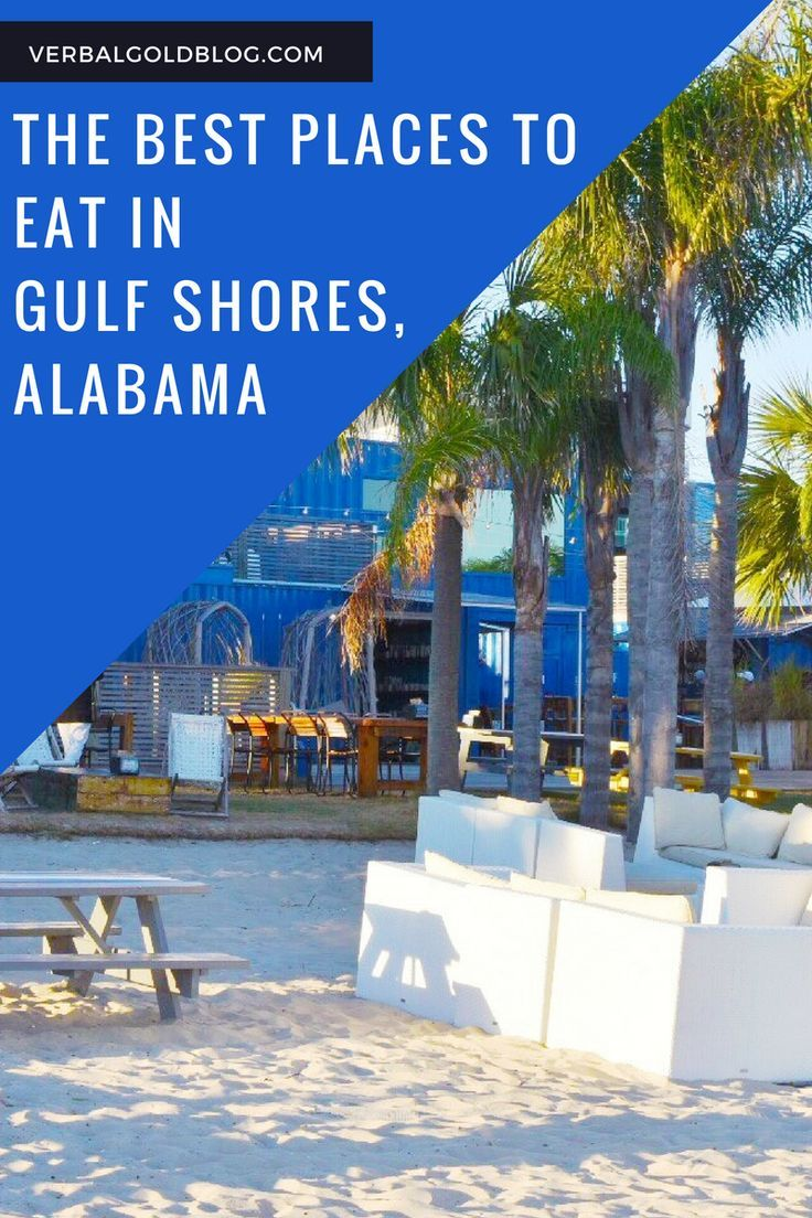Top 6 Places To Eat In Gulf Shores / Orange Beach, Alabama
