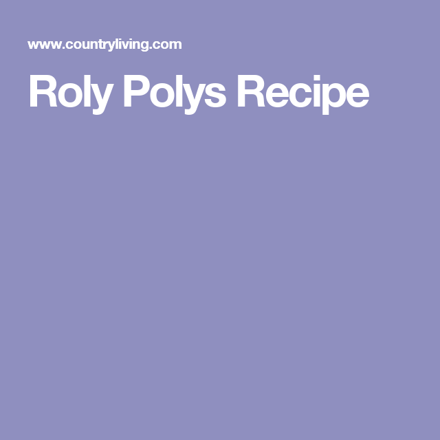 Roly Polys Recipe