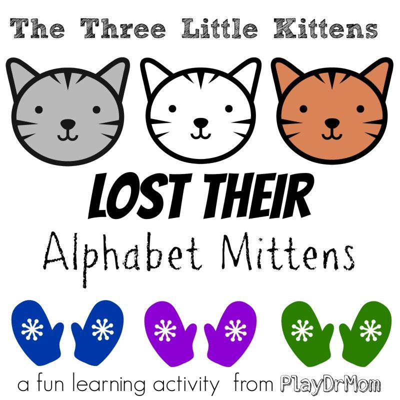 The Three Little Kittens Lost Their Alphabet Mittens Virtual Book Club For Kids Featuring Paul Galdone Nursery Rhymes Activities Nursery Rhymes Preschool Activities Nursery Rhymes Preschool