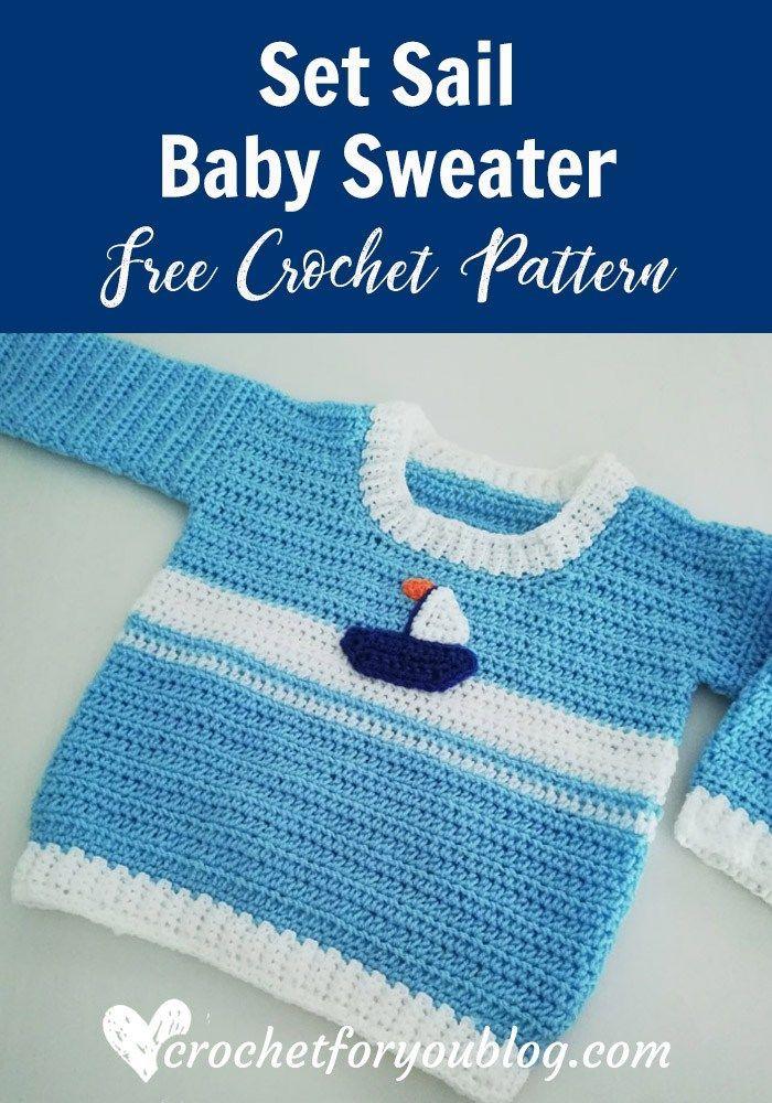 Crochet Set Sail Baby Sweater Free Pattern   CROCHET   Pinterest