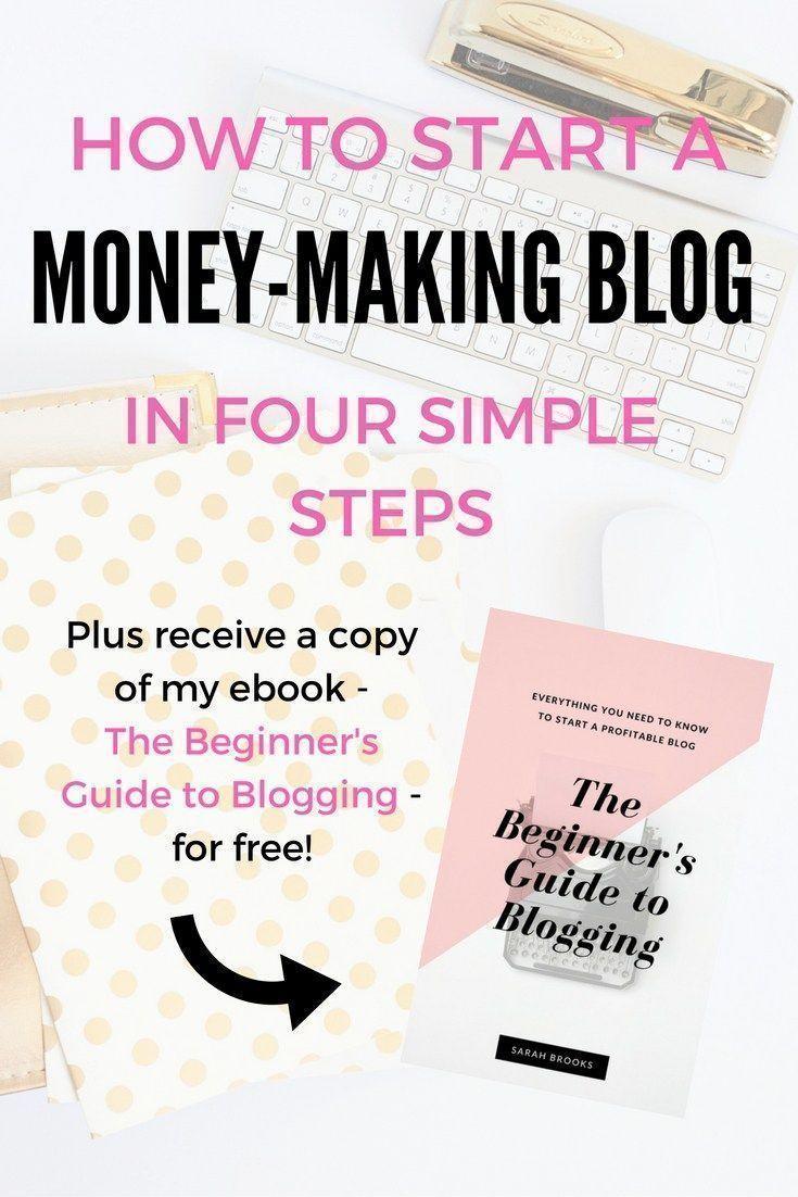Start a Profitable Blog in Four Easy Steps and Start Making Money