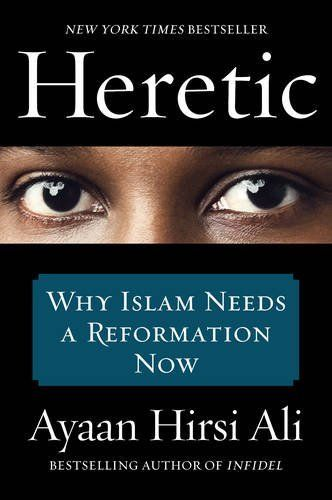 Heretic: Why Islam Needs a Reformation Now by Ayaan Hirsi... https://www.amazon.com/dp/0062333941/ref=cm_sw_r_pi_dp_gO6Exb281V2CY