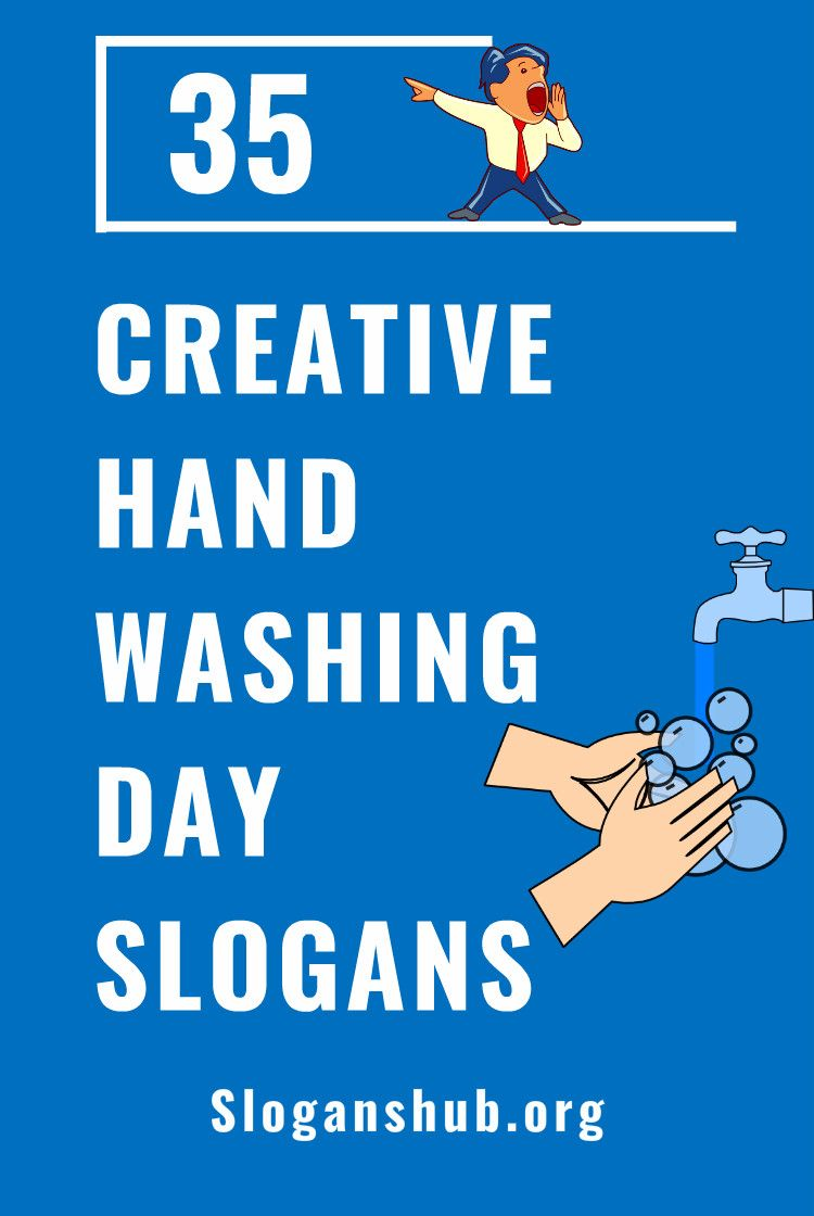 35 Creative Hand Washing Day Slogans Slogan Catchy Slogans