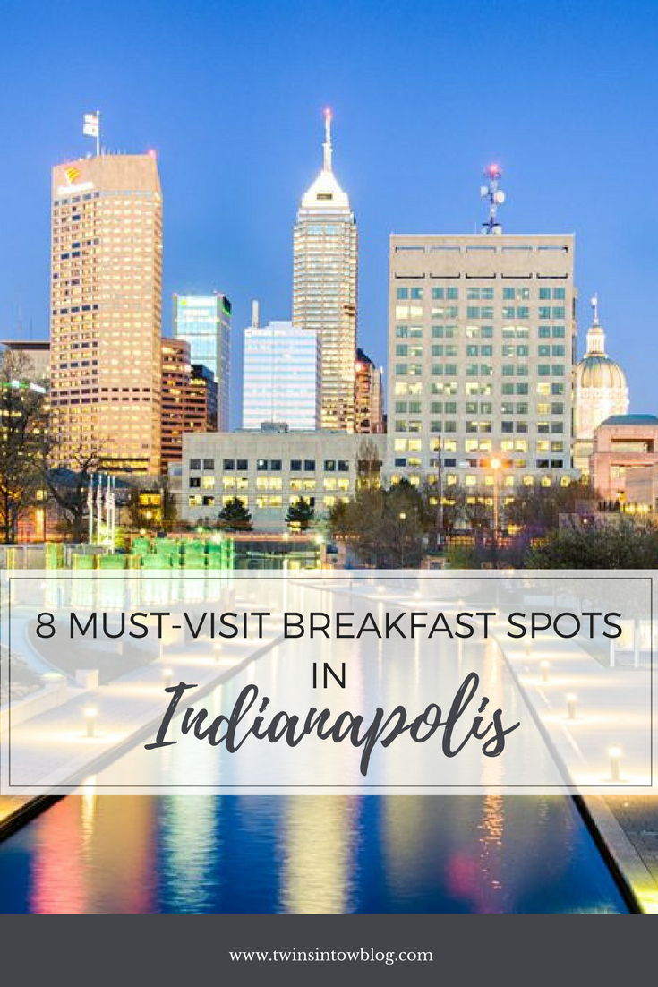 A Round Up Of Eight Must Visit Breakfast Restaurants In The Indianapolis Indiana