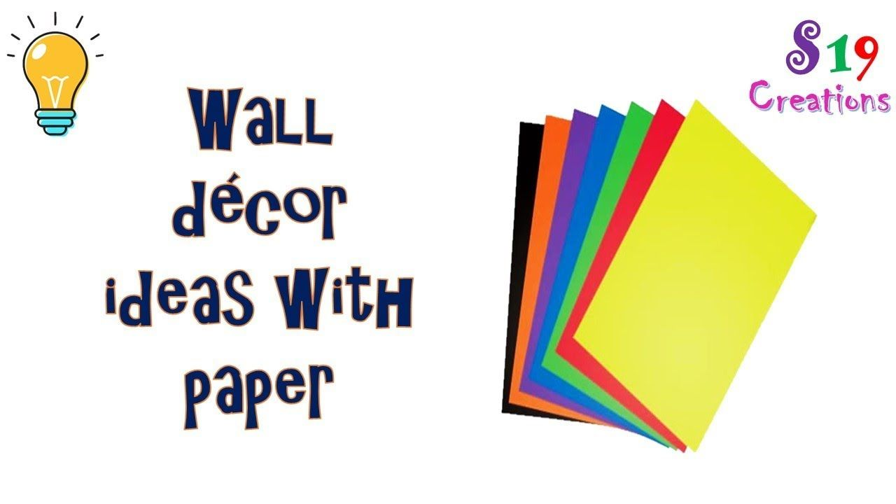 2 Paper Craft Ideas Wall Decor Ideas With Paper Best Craft