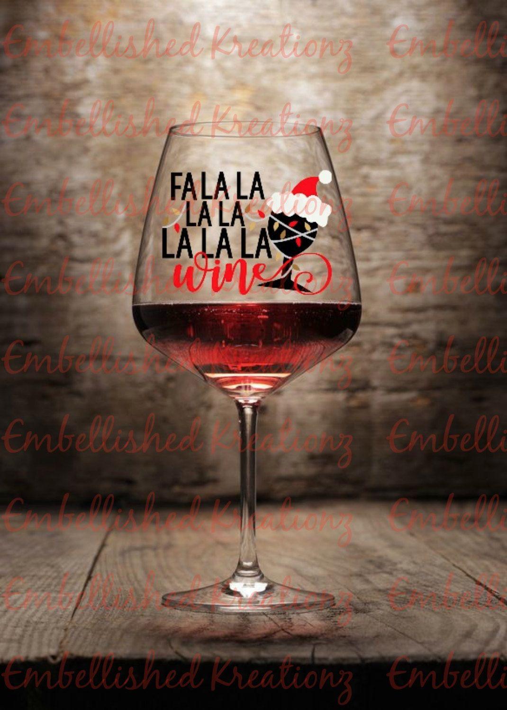 Christmas Fa La La La La La La La Wine With Wine Glass And Santa Hat Vinyl Decal Wine Glass Office Party Signs Christmas Party Wine Glass Glass Glass Office