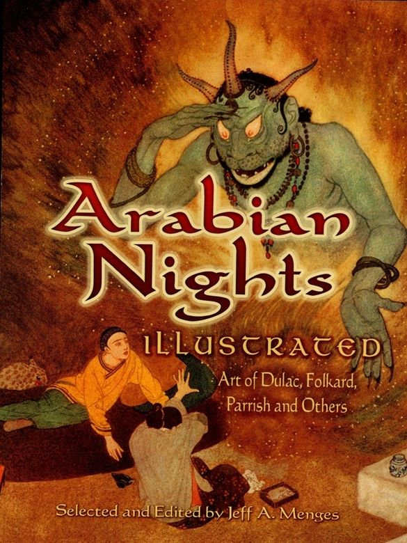Arabian Nights Illustrated By Jeff A Menges According To Legend