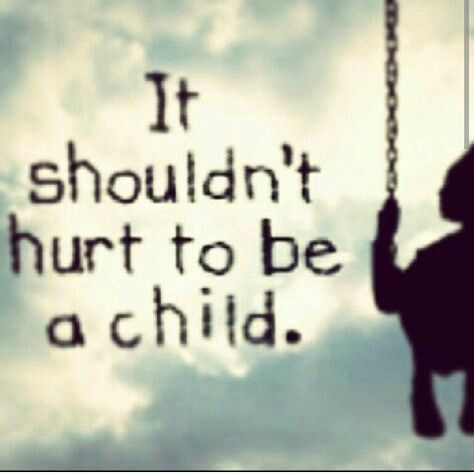 Child Abuse Quotes Awesome Pin By Aine48 On Scarred Pinterest Child Abuse Quotes Abuse