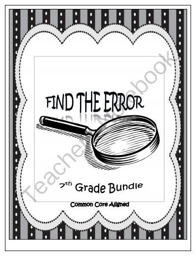 7th Grade Find the Error Bundle Common Core Aligned from