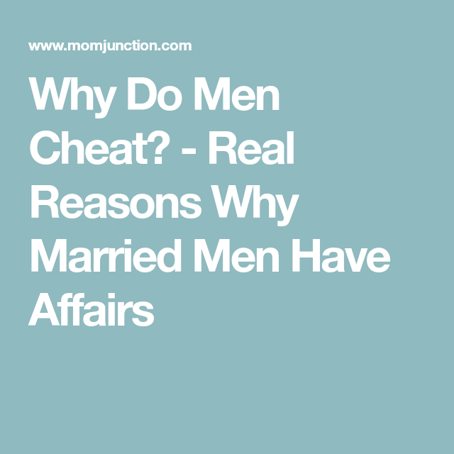 why do men have affairs
