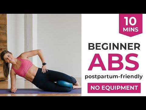 10minute beginner ab workout for women  postpartum ab