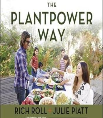 The plantpower way whole food plant based recipes and guidance for the plantpower way whole food plant based recipes and guidance for the whole family forumfinder Images
