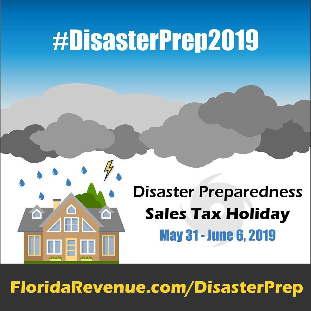The 2019 Disaster Preparedness Sales Tax Holiday Was Passed By The Florida Legislature And Signed Into Law Disaster Preparedness Tax Holiday Storm Preparedness