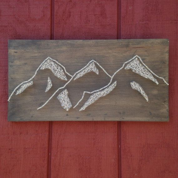 This Mountain Range String Art Is Hand Strung With On Weathered Wooden Rough Cut Boards If You Would Like To Order A Board That Has Words Painted